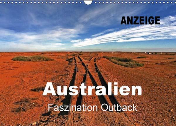 Kalender von WeltReisender.net: Australien, Faszination Outback. Bizzarre Ansichten im roten Zentrum Australiens