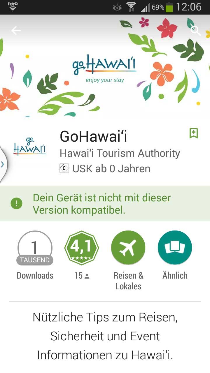 GoHawaii App in deutscher Sprache. Pech gehabt - die Android-Version meines Smartphones wird nicht mehr unterstützt. Screenshot