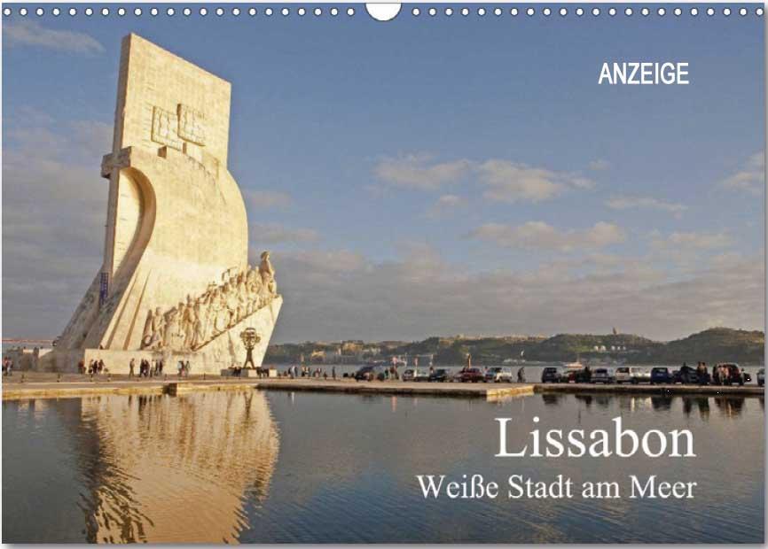 Kalender von WeltReisender.net: Lissabon - Weiße Stadt am Mittelmeer