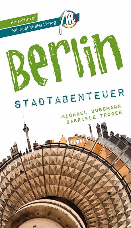 Reiseführer Berlin Stadtabenteuer